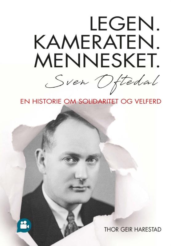 Sven Oftedal – fangelegen, kameraten og medmennesket