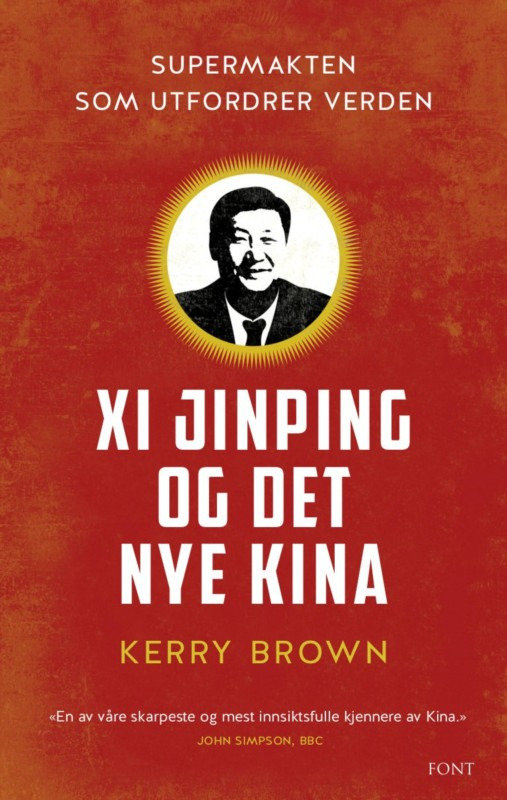 Skarpt og innsiktsfullt om Xi Jinping og det nye Kina