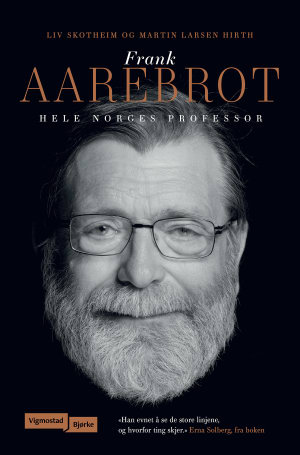 Frank Aarebrot - raus i ord, skrift og tale