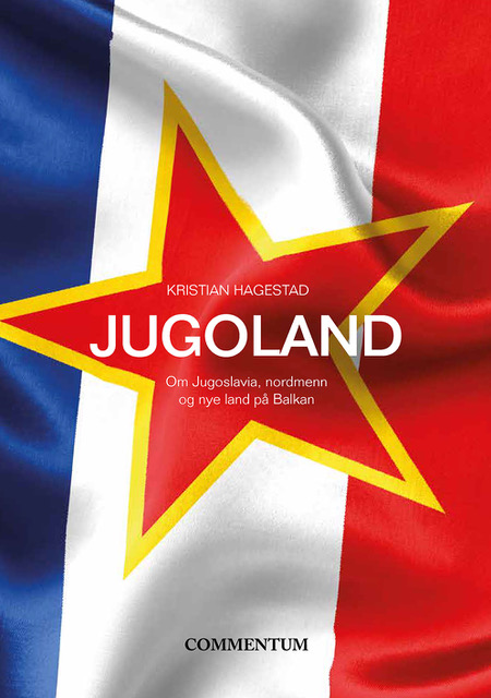 Spennende, levende og interessant om Jugoslavia